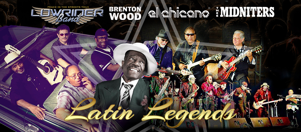Latin Legends ft. The Lowrider Band, Brenton Wood, El Chicano and Thee Midniters