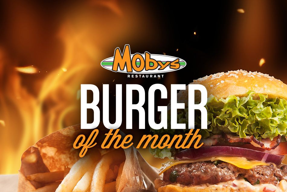 Mobys Burger of the Month