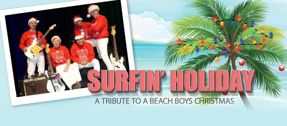 Beach Boys Holiday Tribute by Surfin Holiday